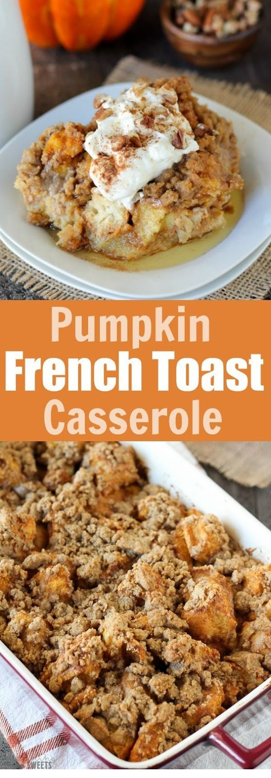 Baked Pumpkin French Toast Casserole