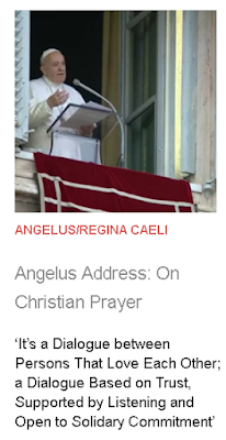 https://zenit.org/articles/angelus-address-on-christian-prayer/?utm_medium=email&utm_campaign=Angelus%20Address%20On%20Christian%20Prayer%201564326501%20ZNP&utm_content=Angelus%20Address%20On%20Christian%20Prayer%201564326501%20ZNP+CID_99fc9e2e3268d5bf1239de33d2aa9e20&utm_source=Editions&utm_term=Angelus%20Address%20On%20Christian%20Prayer