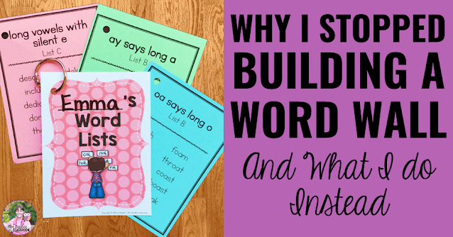 """Photo of differentiated word lists with text, """"Why I Stopped Building a Word Wall And What I Actually Do Instead."""""""