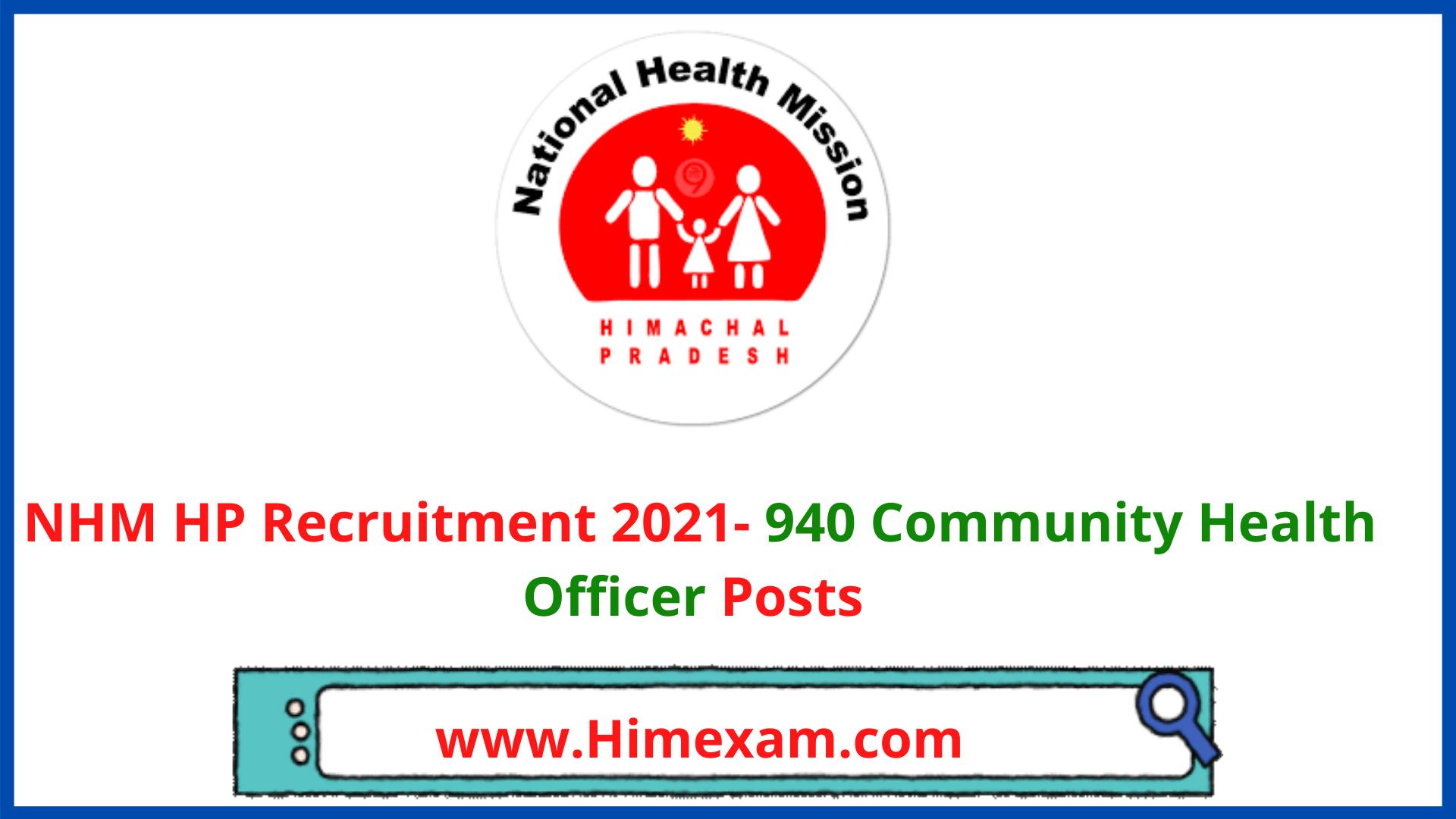 NHM HP Recruitment 2021- 940 Community Health Officer Posts