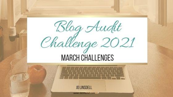 Blog Audit Challenge 2021: March Challenges