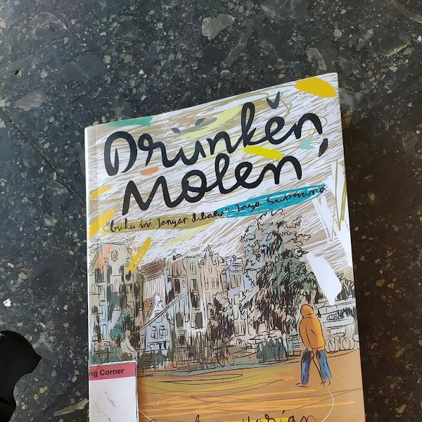Resensi Buku: Drunken Molen - Pidi Baiq