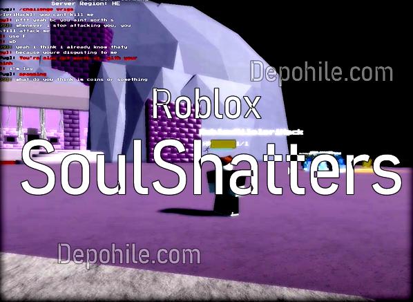 Roblox SoulShatters Oyunu Çalışan Script Hilesi Yapımı 2021