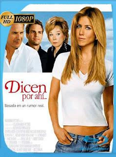 Dicen Por Ahi… [2005] HD [1080p] Latino [GoogleDrive] SXGO
