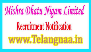 Mishra dhatu Nigam Limited MIDHANI Recruitment Notification 2017