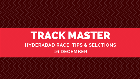 Hyderabad Race Selections 16 December