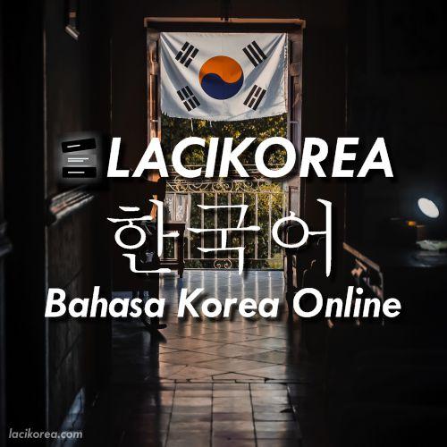 Laci Korea - Bahasa Korea Online