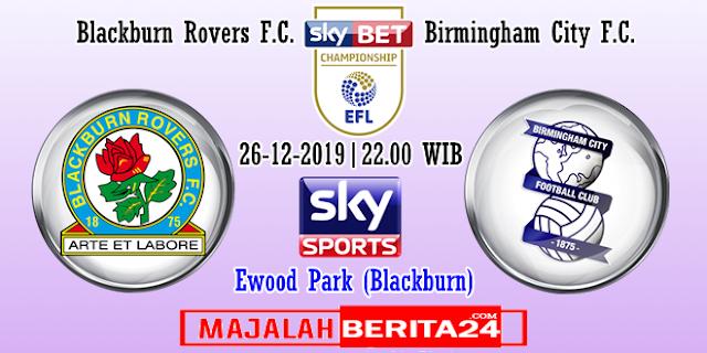 Prediksi Blackburn Rovers vs Birmingham City — 26 Desember 2019
