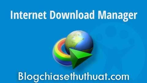 Internet Download Manager 6.28 Build 7 – Phần mềm hỗ trợ download số 1 (Bản cập nhật mới nhất 2017)