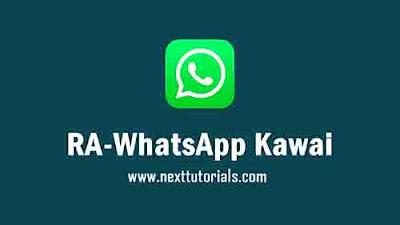 RA-WhatsApp Kawaii v8.70 Latest Version Android,Instal Aplikasi RA WA Kawaii Update Terbaru 2021,tema rawa kawaii keren,download wa mod anti banned