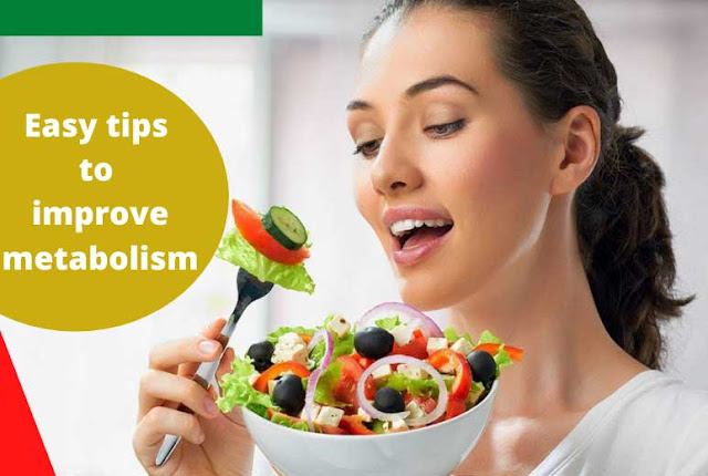 Easy tips to improve metabolism