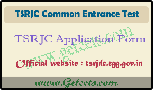 TSRJC CET 2021 Application Form, apply online last date