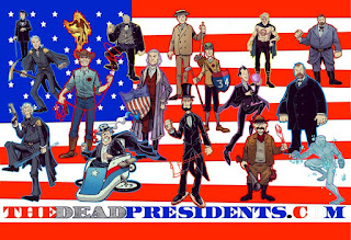 The Dead Presidents
