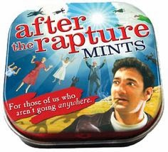 Funny Atheist After Rapture Mint Joke Picture