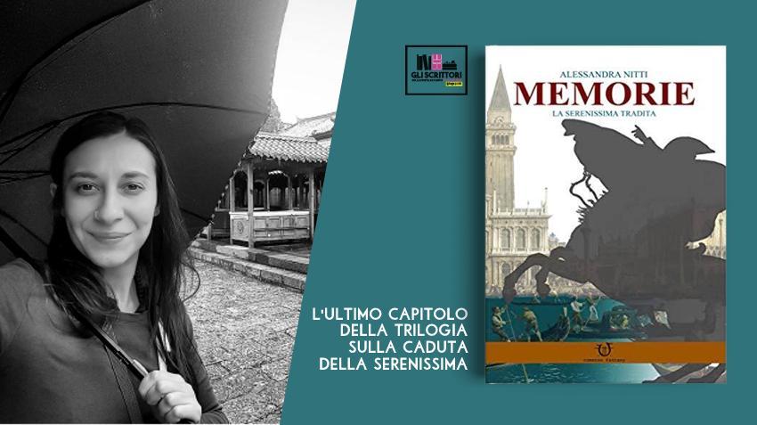 Alessandra Nitti presenta: Memorie, l'ultimo capitolo della trilogia sulla Serenissima