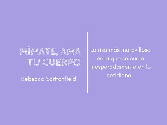 Mímate ama cuerpo Rebecca Scritchfield