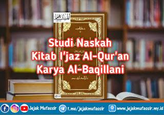 Studi Naskah Kitab I'jaz Al-Qur'an Karya Al-Baqillani