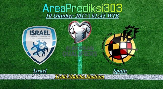 Prediksi Skor Israel vs Spanyol 10 Oktober 2017