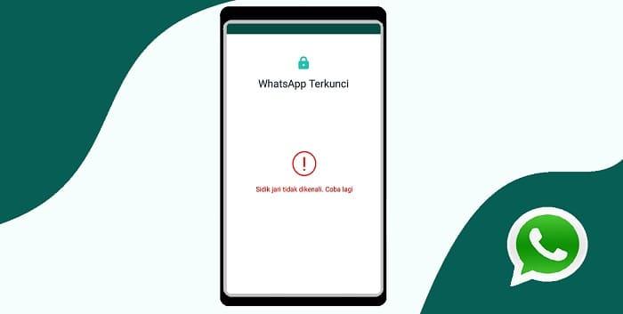 Cara Membuka WhatsApp yang Terkunci Sidik Jari (BOBOL)
