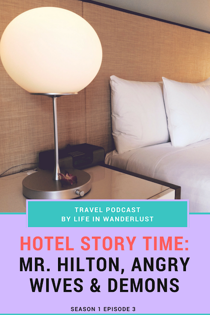 Life in Wanderlust Travel Podcast Episode 3