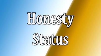 Honesty Status