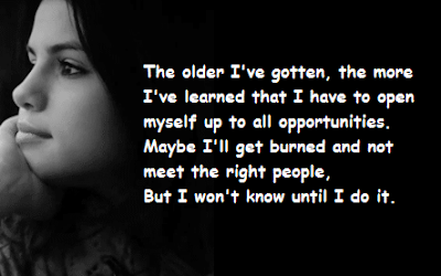 """Selena Gomez Quotes About Opportunities"""