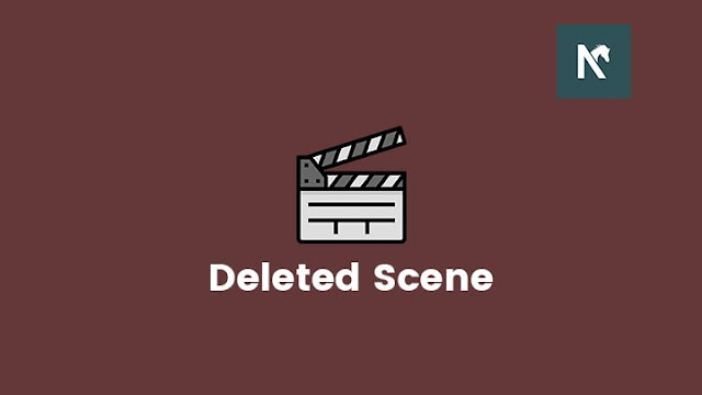 Pengertian dan Penyebab Deleted Scene Pada Film