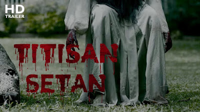 Download Film Titisan Setan (2018) Full Movies