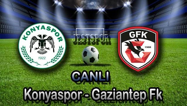 Konyaspor - Gaziantep Fk Jestspor izle