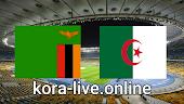 مباراة زامبيا والجزائر بث مباشر بتاريخ 25-03-2021 تصفيات كأس أمم أفريقيا