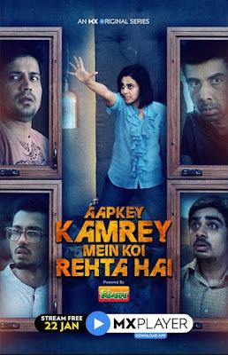 Aapkey Kamrey Mein Koi Rehta Hai (2021) Season 01 Hindi Complete WEB Series 720p HDRip x265 HEVC