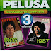 PELUSA - DISCOGRAFIA COMPLETA VOL 3 ( RESUBIDO )