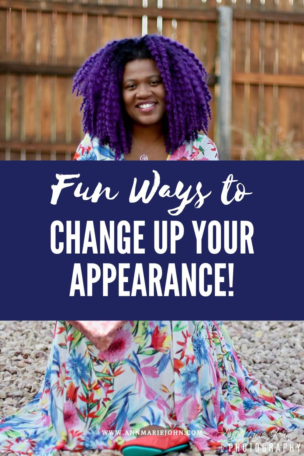Fun Ways to Change Up Your Appearance Pinterest Image