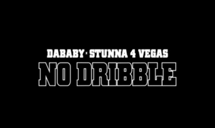 DaBaby & Stunna 4 Vegas - No Dribble Lyrics