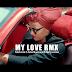 VIDEO | Muchoma Ft. Danny Nanone & Aime Bluestone - My Love Remix | Watch/Download