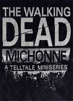 The Walking Dead Michonne Episode 1 Download for PC