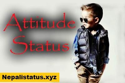 Nepali Attitude Status : Latest Nepali Attitude Status 2020 in Nepali