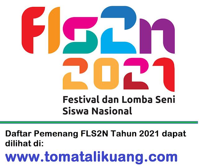 pemenang peraih medali fls2n sd tahun 2021 pusat prestasi nasional tomatalikuang.com