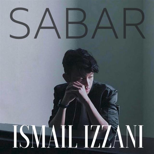 tak jemu dengar lagu Sabar - Ismail Izzani