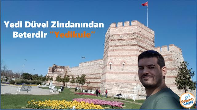 Yedikule-Gezi-Rehberi-Gezilecek-Yerler