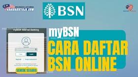 myBSN: Cara Daftar BSN Online Untuk Pertama Kali
