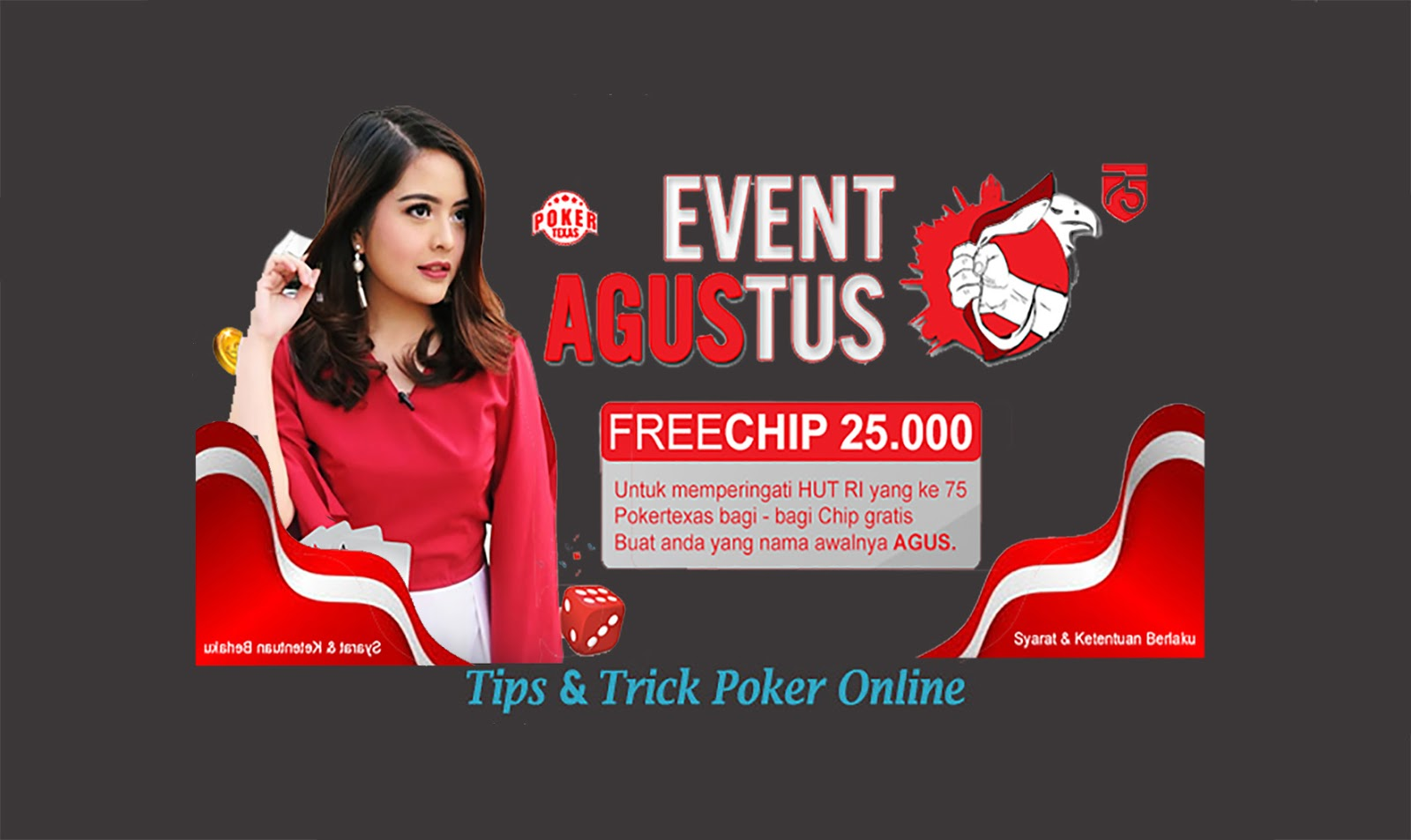 Event FREECHIP 25.000 HUT RI yang ke 75 POKERTEXAS