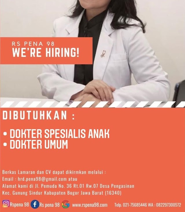 Loker Dokter Spesialis Anak dan Dokter Umum RS Pena 98 Bogor