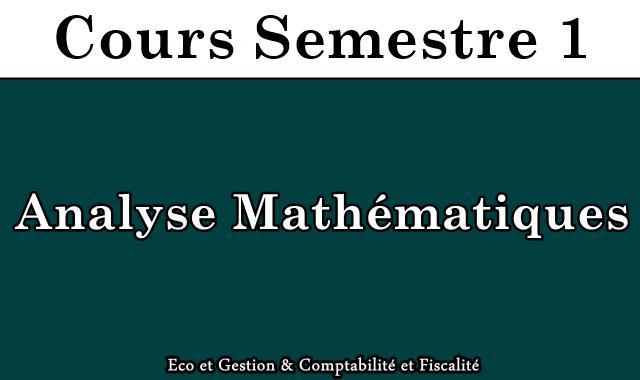Cours Analyse mathématiques S1
