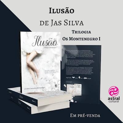[Pré Venda] Ilusão de Jas Silva na @AstralCultural