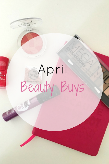 April Beauty Buys (an Essence Haul) - Ioanna's Notebook