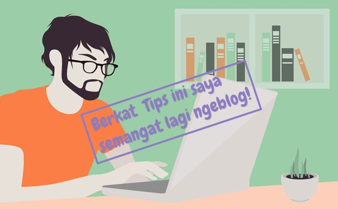 Tips Agar Ngeblog Tidak Membosankan