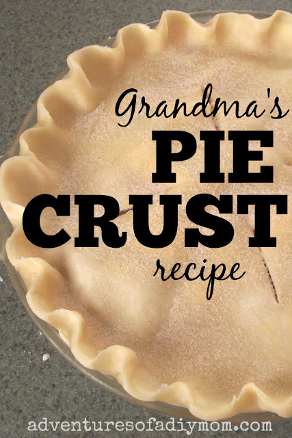 image of a pie crust with the overlaying text: grandma's pie crust recipe