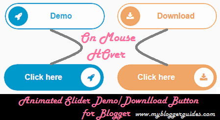 How To Add Animated Slider Demo and Download Buttons to Blogger Posts?