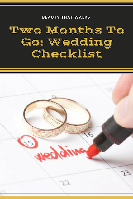 Two Months To Go: Your Wedding Checklist